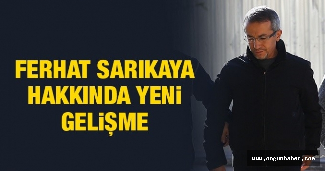 FETÖ Tutuklusu Savcı Ferhat Sarıkaya'yı Kimler Destekledi ?