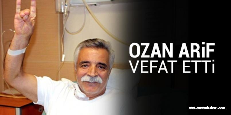 Ozan Arif Hakk'a yürüdü