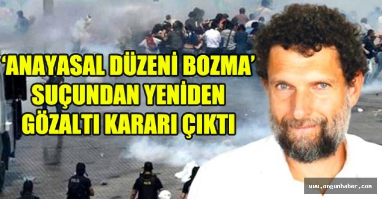 Osman Kavala İçin Yeniden Gözaltı Kararı