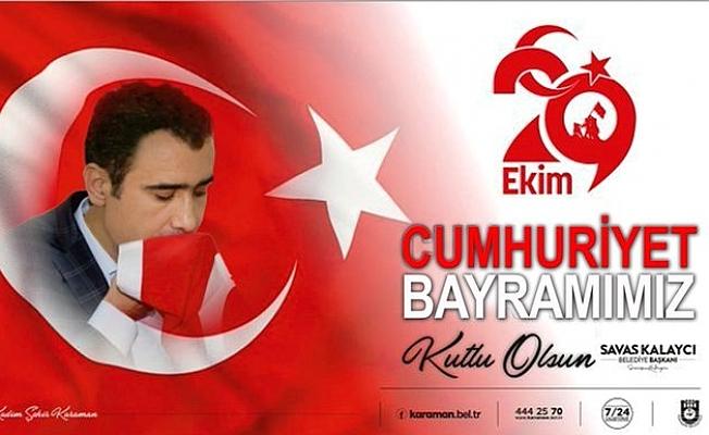 Başkan Kalaycı'nın 29 Ekim Cumhuriyet Bayramı Mesajı