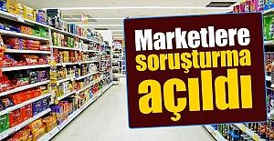 Zincir Marketlere Soruşturma